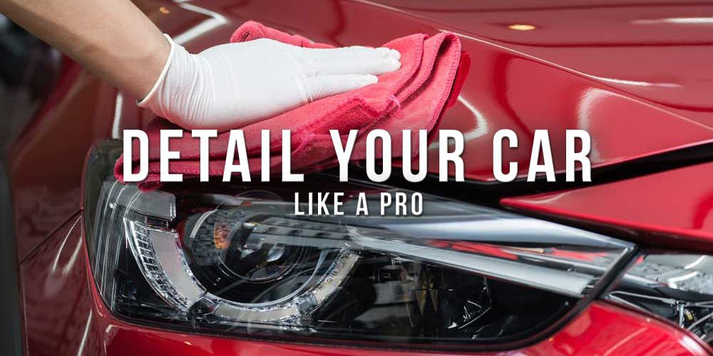 guide to car detailing like a pro cover